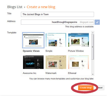 Choose a blog name and your blog address